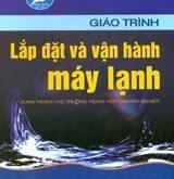 Giao trinh lap dat va van hanh he thong may lanh