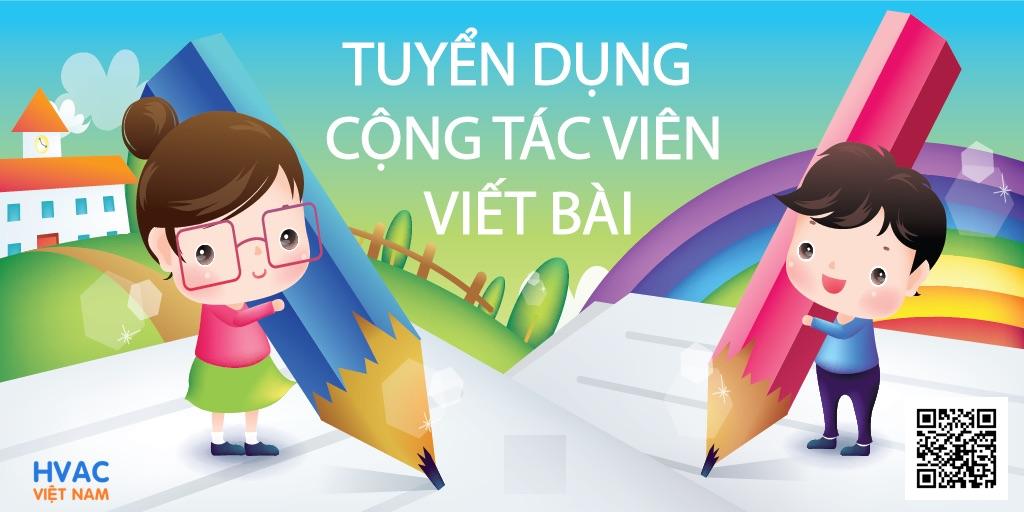 viet bai tren hvac duoc tra nhuan but 200 500kbai - HVAC Việt Nam